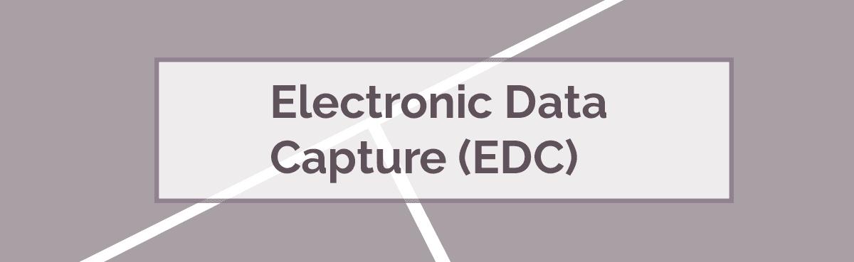 Electronic Data Capture EDC